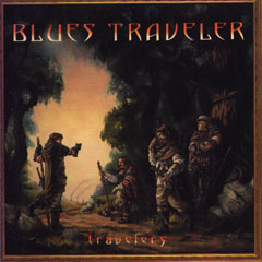 Blues Traveler Travelers And Thieves Cd Leeway S Home