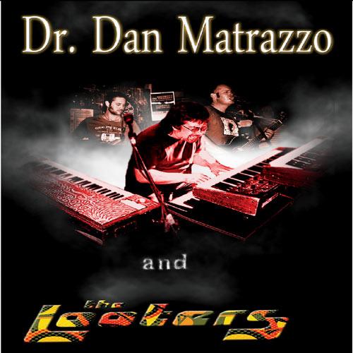 Dr Dan Matrazzo Amp The Looters Cd Leeway S Home Grown