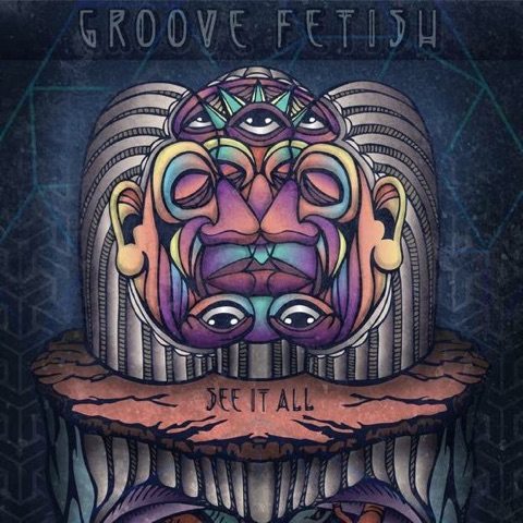 Groove Fetish See It All Cd Leeway S Home Grown Music