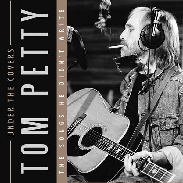 tom petty under the covers cd leeway 39 s home grown music network. Black Bedroom Furniture Sets. Home Design Ideas