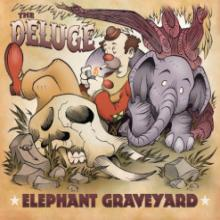 The Deluge - Elephant Graveyard CD