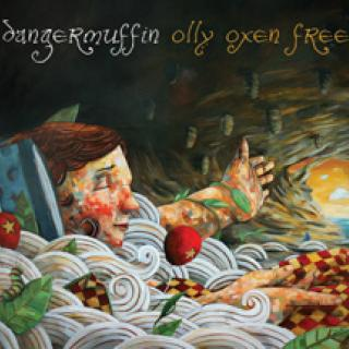 Dangermuffin - Olly Oxen Free CD