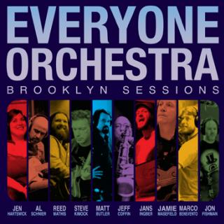 Everyone Orchestra - Brooklyn Sessions CD