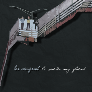 Les Racquet - Be Water My Friend CD
