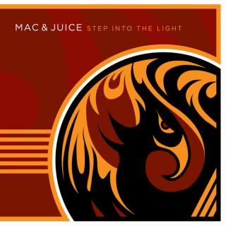 Mac & Juice - Step Into the Light CD