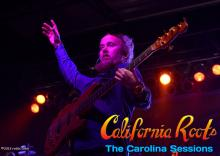 California Roots, The Carolina Sessions 2013 - Photos and Review
