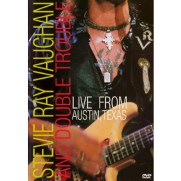 Stevie Ray Vaughan and Double Trouble - Live From Austin, Texas DVD