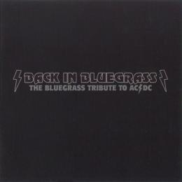 Back In Bluegrass - The Bluegrass Tribute to ACDC
