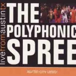 The Polyphonic Spree Live From Austin Tx Dvd Leeway S
