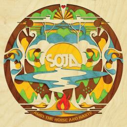 SOJA - Amid the Noise & Haste CD