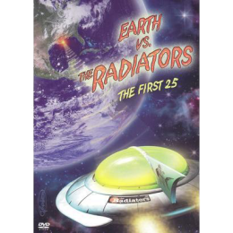 The Radiators - Earth Vs. The Radiators:  The First 25 DVD