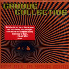 Groove Collective It S All In Your Mind Cd Leeway S