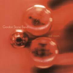 Gordon Stone Band Red Room Cd Leeway S Home Grown
