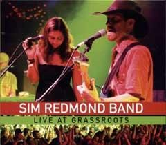 sim redmond band live at grassroots cd leeway 39 s home grown music network. Black Bedroom Furniture Sets. Home Design Ideas
