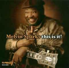 Melvin Sparks This Is It Cd Leeway S Home Grown Music