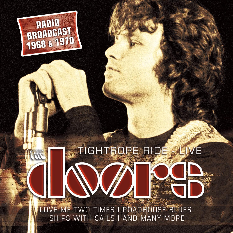The Doors - Tightrope Ride Radio Broadcast \u002768/\u002770 CD  sc 1 st  Homegrown Music Network & The Doors - Tightrope Ride: Radio Broadcast \u002768/\u002770 CD | Leeway\u0027s ...